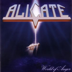 Alicate - World of Anger